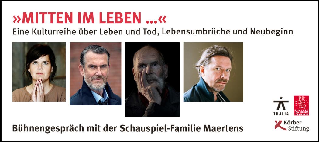 Mitten im Leben_Familie Maertens_Thalia Theater